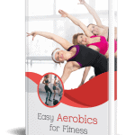 Easy Aerobics for Fitness PLR eBook Resell PLR