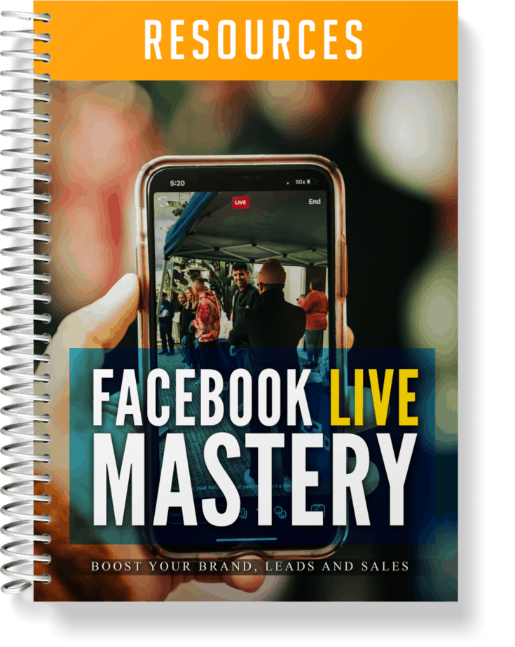 Facebook Live Mastery Resources