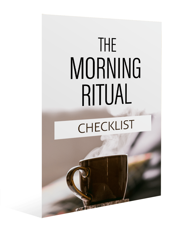 The Morning Ritual Checklist