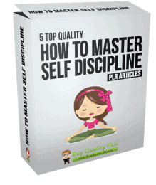 5 Top Quality How to Master Self Discipline PLR Articles