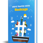 Drive Traffic With Hashtags PLR eBook Resell PLR