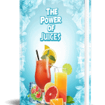 The Power of Juices PLR eBook Resell PLR