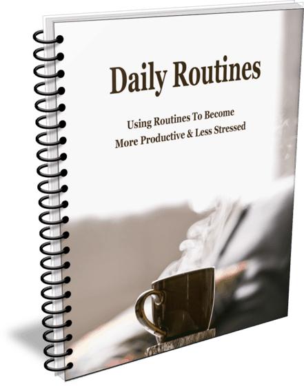 Top Quality How Routines Help You Become More Productive and Less Stressed PLR Report