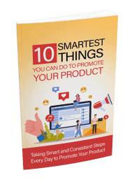 10 Smartest Things You Can Do To Promote Your Product PLR Report