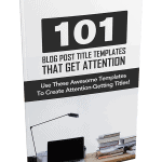 101 Blog Post Title Templates That Get Attention PLR Report