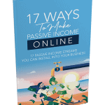 17 Ways To Make Passive Income Online PLR Report