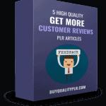 5 High Quality Get More Customer Reviews PLR Articles