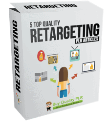 5 High Quality Retargeting PLR Articles