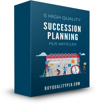 5 High Quality Succession Planning PLR Articles