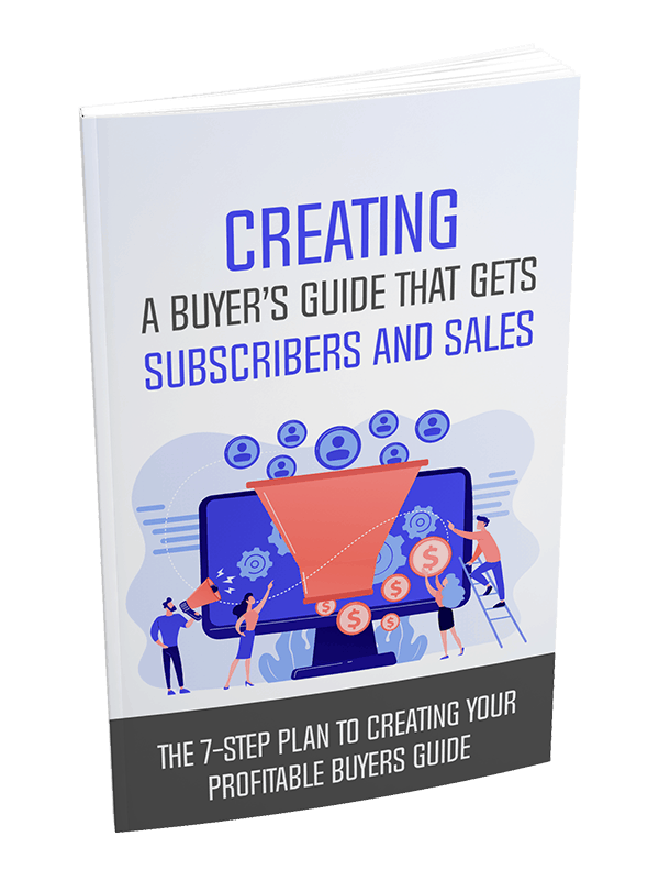 Creating A Buyers Guide That Gets Subscribers And Sales PLR Report