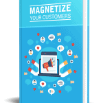 Magnetize your Customers PLR eBook Resell PLR