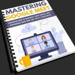 Mastering Google Meet PLR Lead Magnet Kit