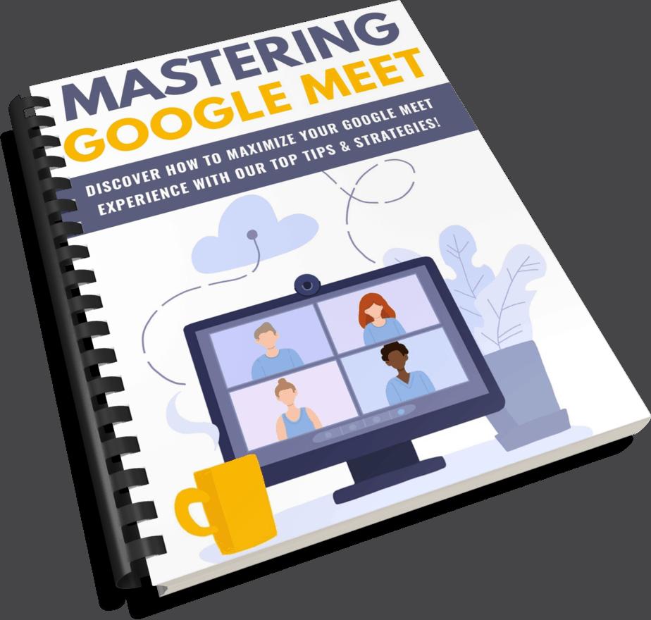 Mastering Google Meet PLR Report eCover