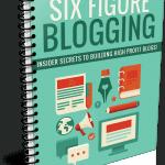 Six Figure Blogging PLR Lead Magnet Kit