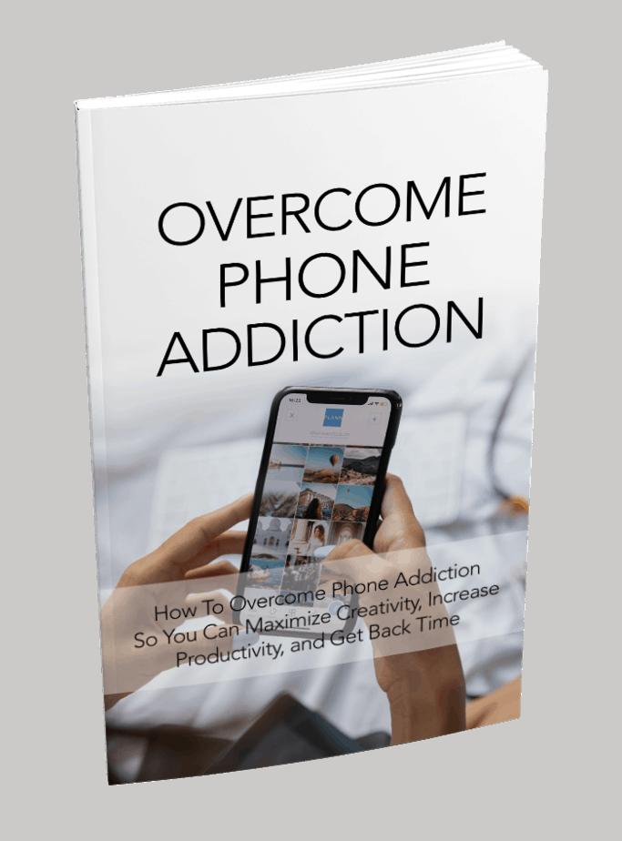 Overcome Phone Addiction Ebook