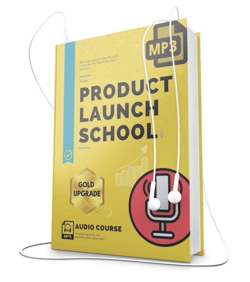 Product Launch School High Quality Audios