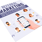 Referral Marketing PLR Lead Magnet Kit