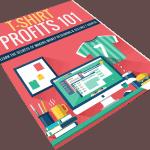 Tshirt Profits 101 PLR Lead Magnet Kit