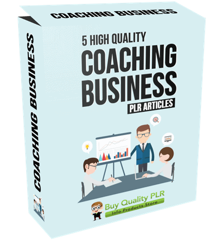 5 High Quality Coaching Business PLR Articles