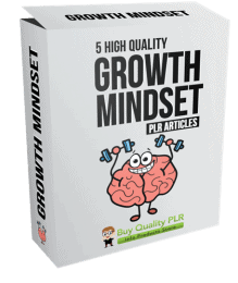 5 High Quality Growth Mindset PLR Articles
