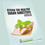 Stevia The Healthy Sugar Substitute PLR Report