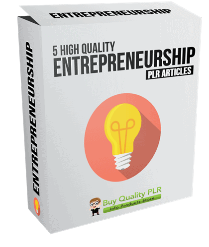 5 High Quality Entrepreneurship PLR Articles