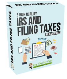 5 High Quality IRS and Filing Taxes PLR Articles