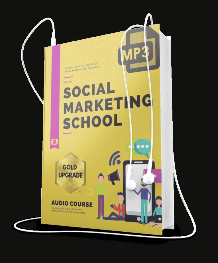 Social Marketing School High Quality Audios