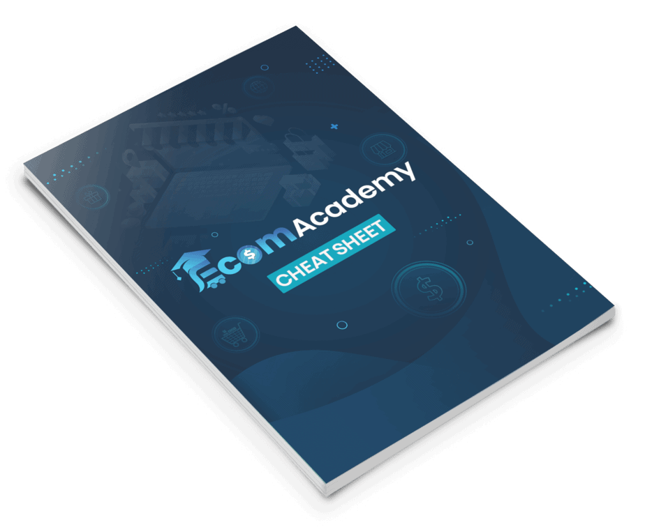 eCommerce Academy Cheat Sheet