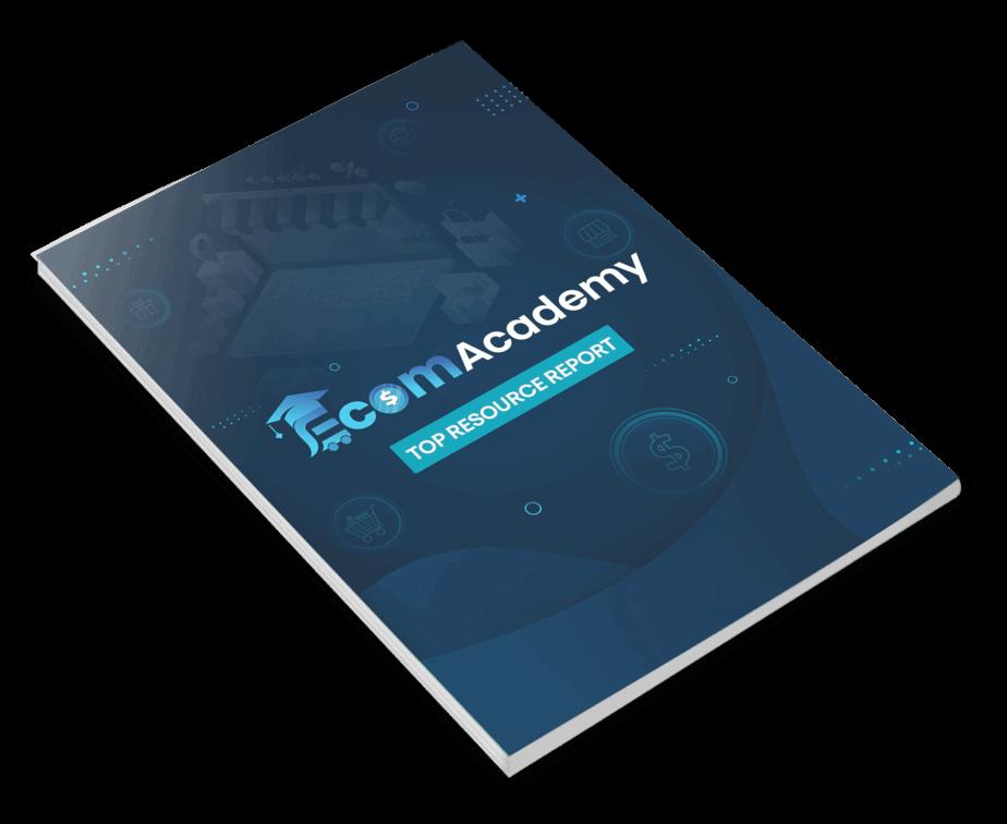 eCommerce Academy Top Resource Report
