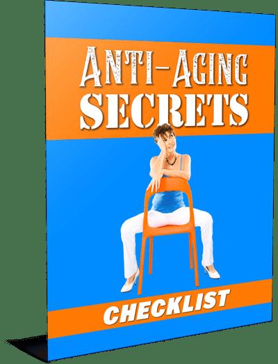 Anti Aging Secrets Checklist