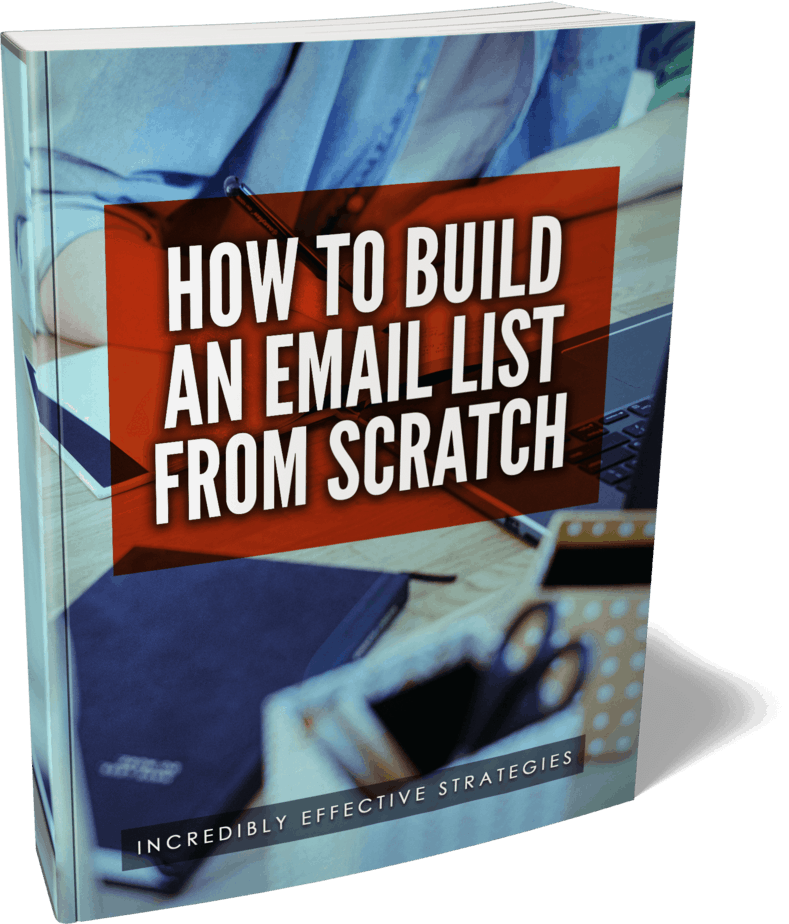 How To Build An Email List From Scratch Ebook