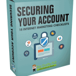Internet Marketing Checklists Securing Your Account